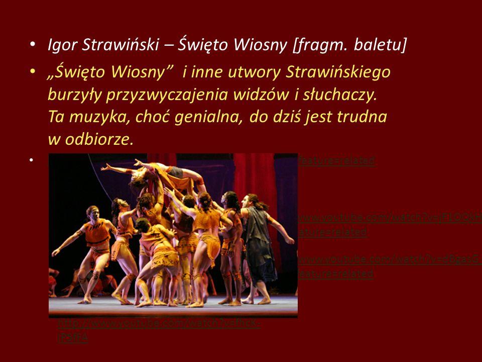 Igor Strawiński – Święto Wiosny [fragm. baletu]